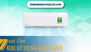 7 sai lầm khi sử dụng máy lạnh gây hao phí điện năng