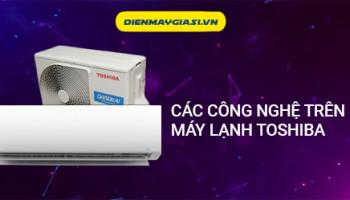 Các công nghệ trên máy lạnh Toshiba