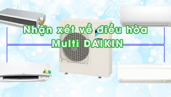 NHAN XET VE MAY LANH MULTI DAIKIN