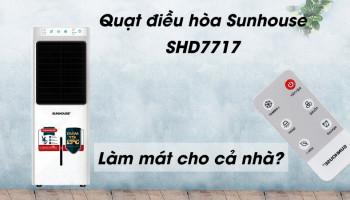 tinh-nang-cua-quat-dieu-hoa-sunhouse-shd7717